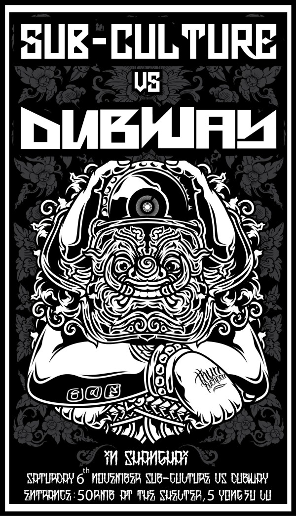 Dubway Vs Sub-Cutlure (2010) - designed by Thun Puchpen